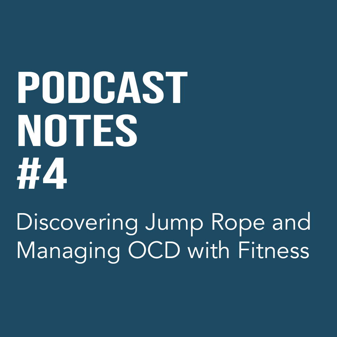 Declan McCarthy – Discovering Jump Rope and Managing OCD with Fitness (#04)