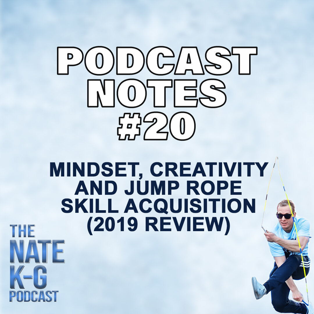 Mindset, Creativity and Jump Rope Skill Acquisition – 2019 Review (#20)