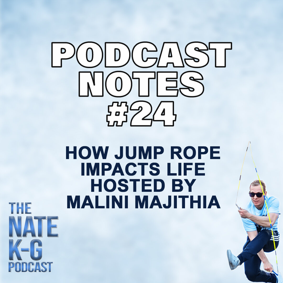 How Jump Rope Impacts Life (Hosted by Malini Majithia) (#24)