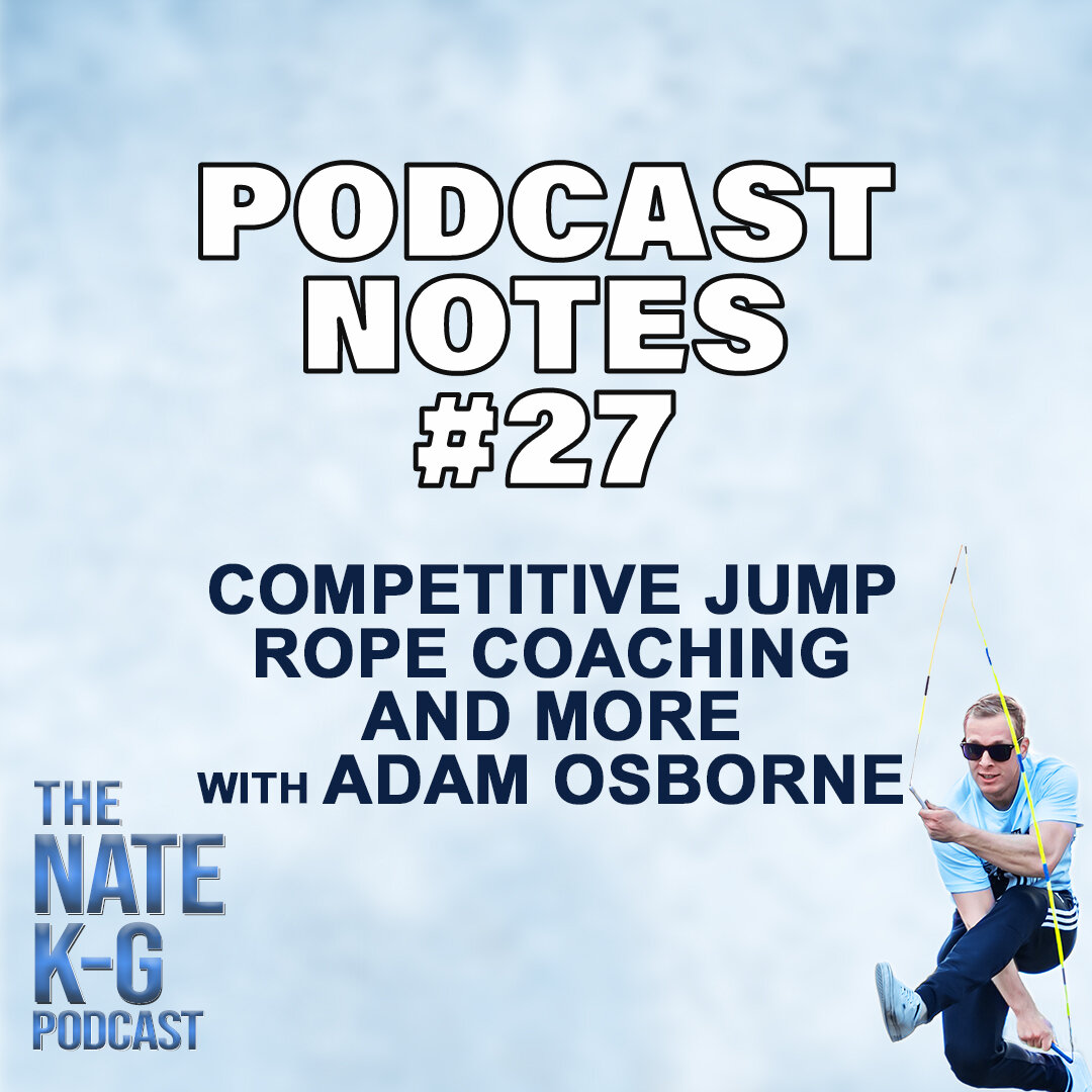 Competitive Jump Rope Coaching and More with Adam Osborne (#27)