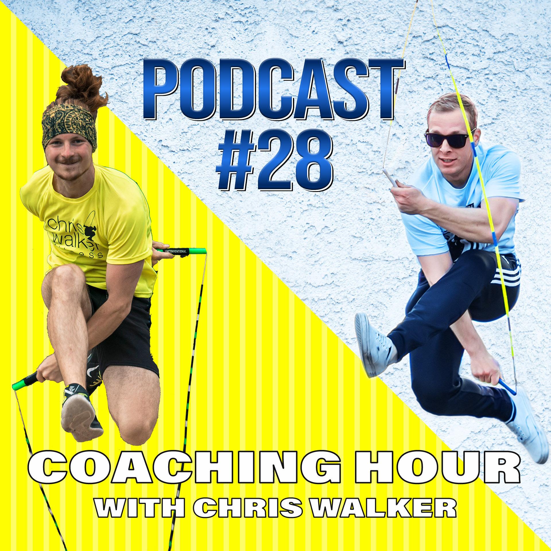 Coaching Hour with Chris Walker (#28)